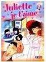 Juliette je t'aime Vol 7