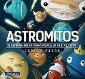 Astromitos: El Sistema Solar Como Nunca Antes Lo Habías Visto / Astromyths: The Solar System Like You Have Never Seen It Before