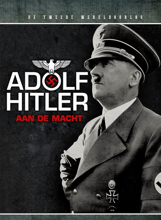 Boek cover Adolf Hitler aan de macht van Felix West (Hardcover)