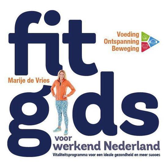 Fitgids voor werkend Nederland - Marije De Vries   Fthsonline.com