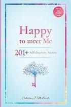Happy To Meet Me