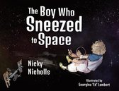 The Boy Who Sneezed To Space