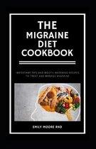 The Migraine Diet Cookbook