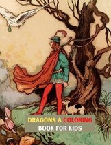 Dragons a Coloring Book for Kids