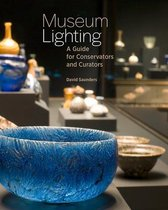 Museum Lighting - A Guide for Conservators and Curators