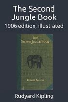 The Second Jungle Book: 1906 edition, illustrated