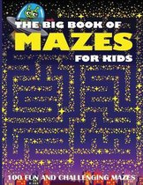 The Big Book of Mazes for Kids