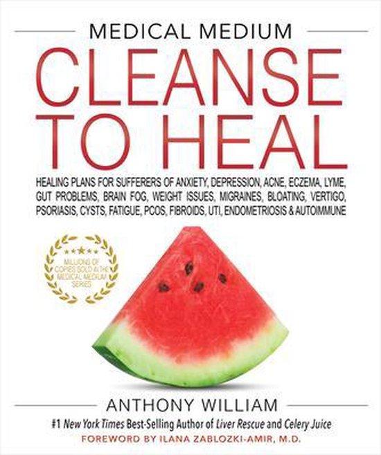 Boek cover MEDICAL MEDIUM CLEANSE TO HEAL van Anthony William (Hardcover)