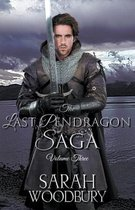 The Last Pendragon Saga Volume 3