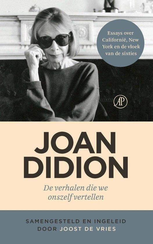 De verhalen die we onszelf vertellen - Joan Didion |