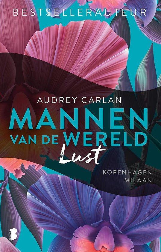 Mannen van de wereld 2 - Lust - Audrey Carlan  