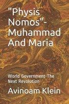 Physis Nomos - Muhammad And Maria