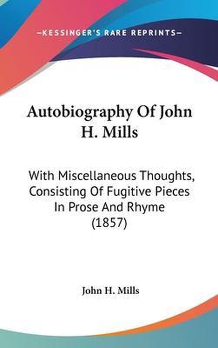 Autobiography of John H. Mills