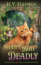 Silent Bud Deadly