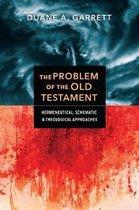 Boek cover The Problem of the Old Testament van Duane A. Garrett