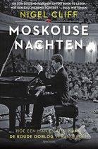 Boek cover Moskouse nachten van Nigel Cliff (Onbekend)