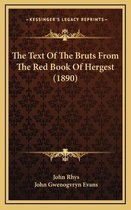 The Text of the Bruts from the Red Book of Hergest (1890)