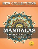 NEW COLLECTIONS MANDALAS COLORING BOOK FOR ADULTS 71 pages