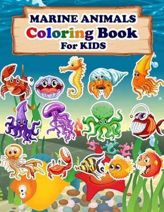 MARINE ANIMALS Coloring Book For Kids