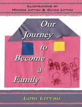 Our Journey to Become a Family