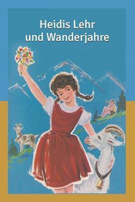 Heidis Lehr: und Wanderjahre