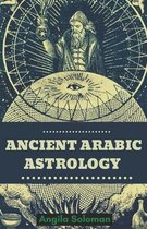 Ancient Arabic Astrology