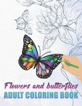 Flowers and Butterflies - Adult Coloring Book