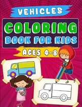 Vehicles Coloring Book for Kids Ages 4-8