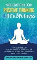 Meditation For Positive Thinking & Mindfulness