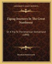 Zigzag Journeys in the Great Northwest