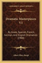Dramatic Masterpieces V1