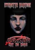 Razor Cry No More