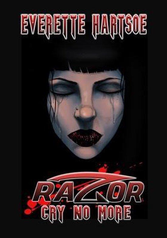 Razor Cry No More