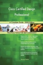 Cisco Certified Design Professional A Complete Guide - 2020 Edition