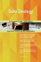 Data Strategy A Complete Guide - 2020 Edition