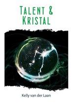De Lentagon trilogie 3 - Talent en kristal