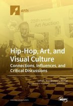 Hip-Hop, Art, and Visual Culture