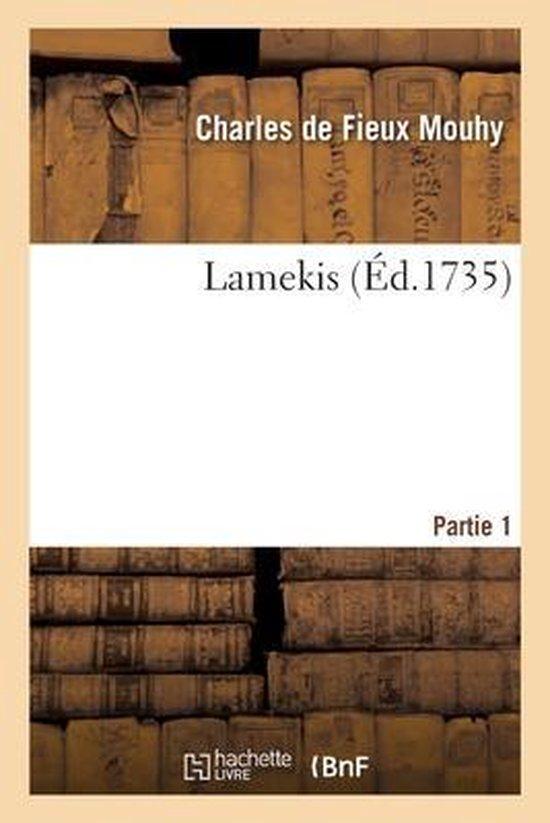 Lamekis. Partie 1