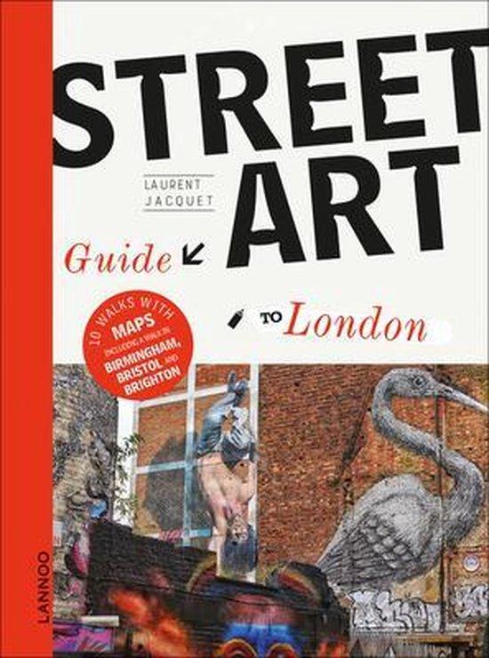 Boek cover The Street Art Guide to London van Laurent Jacquet (Paperback)