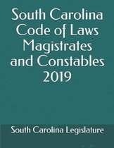 Omslag South Carolina Code of Laws Magistrates and Constables 2019
