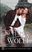 To Tame a Wolfe