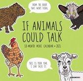 If Animals Could Talk 2021 Mini Wall Calendar