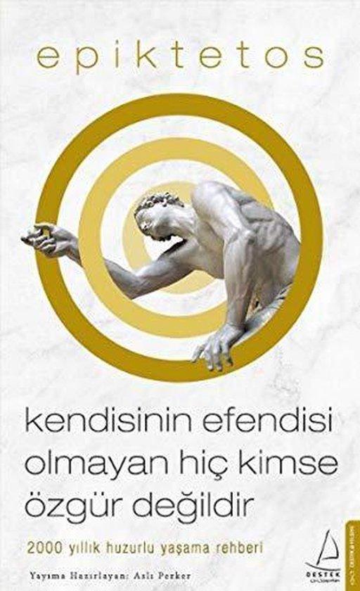 Boek cover Epiktetos: Kendisinin Efendisi Olmayan Hic Kimse Özgür Degil van Epiktetos (Paperback)