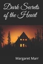Dark Secrets of the Heart