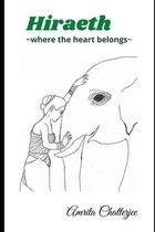 Hiraeth- where the heart belongs