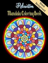 Relaxation Mandala Coloring Book Black Background