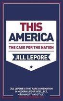 Boek cover This America van Jill Lepore