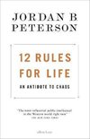 12 Rules for Life : An Antidote to Chaos