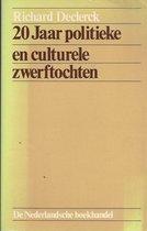 Boek cover Twintig jaar pol. en cult.zwerftochten van Richard Declerck