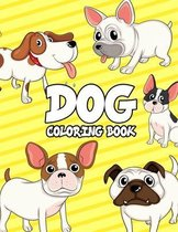 Dog Coloring Book: Dogs Coloring Book For Kids